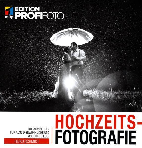 Hochzeitsfotografie mitp Edition ProfiFoto
